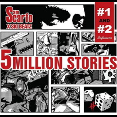 Sam Scarfo & Ski Beatz – 5 Million Stories Vol. 1 & 2 (2016)