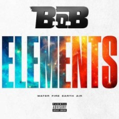 B.o.B – Elements (Water, Fire, Earth & Air) (2016)