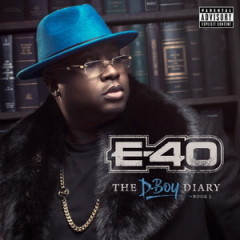 E-40 – The D-Boy Diary Book 2 (2016)