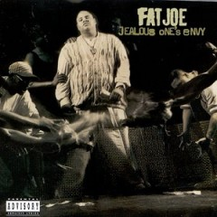 Fat Joe – Jealous One's Envy (1995)