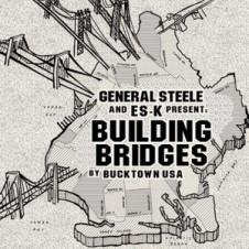 General Steele & ES-K – Building Bridges (2016)