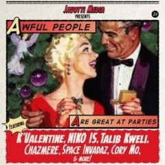 Talib Kweli & Javotti Media – Awful People Are Great At Parties (2016)