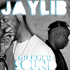 Jaylib – Champion Sound (Deluxe Edition) (2003)