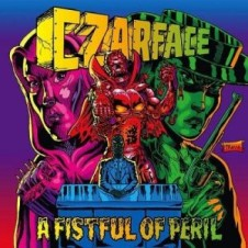 CZARFACE – A Fistful of Peril (2016)