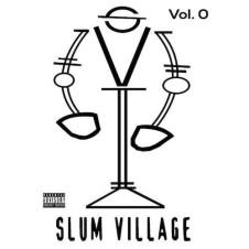 Slum Village – Slum Village Vol. 0 (2016)