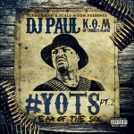 DJ Paul – Yots (Year Of The Six) Pt. 2 (2016)
