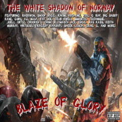 The White Shadow of Norway – Blaze of Glory (2016)