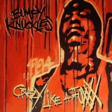 Freddie Foxxx (Bumpy Knuckles) – Crazy Like A Foxxx (2008)