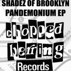 Shadez Of Brooklyn – Pandemonium EP (2010)