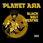 Planet Asia – Black Belt Theatre (2012)