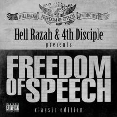 Hell Razah & 4th Disciple – Freedom Of Speech (Classic Edition) (2007)