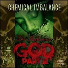 G.O.D Part 3 (Infamous Mobb) – Chemical Imbalance (2016)