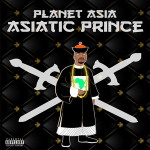 Planet Asia – Asiatic Prince (EP) (2016)