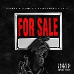 Rapper Big Pooh – Everything 4 Sale (2016)