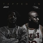 Mozzy & Trae tha Truth – Tapped In (2016)