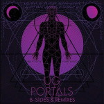 U.G. (Cella Dwellas) – Portals B-Sides & Remixes (2017)