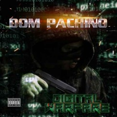 Dom Pachino – Digital Warfare (2016)