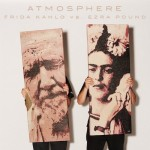 Atmosphere – Frida Kahlo Vs Ezra Pound (2016)