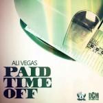 Ali Vegas – Paid Time Off (2016)