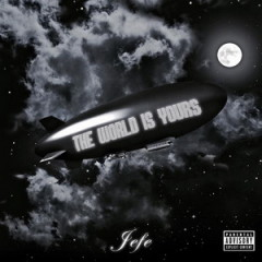 Jefe (Shy Glizzy) – The World Is Yours (2017)