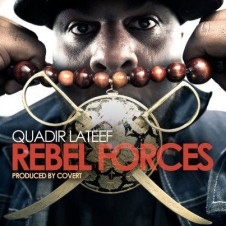 Quadir Lateef – Rebel Forces (2012)