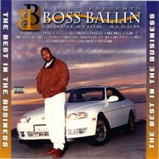 D-Shot Presents – Boss Ballin: The Best In The Business (1995)