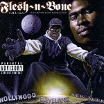 Flesh-N-Bone – T.H.U.G.S. (Trues Humbly United Gatherin Souls) (1996)