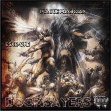 Plague Magician X Eskr One – Doomsayers (2017)