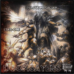 Plague Magician X Eskr One – Doomsayers (2017)