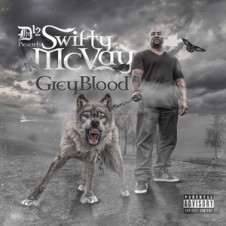Swifty McVay – Grey Blood (2017)