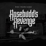 Roc Marciano – Rosebudd's Revenge (2017)