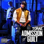 Torae – Admission Of Guilt (2017)
