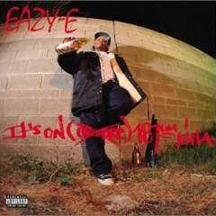 Eazy-E – It's On (Dr.Dre) 187Um Killa (1993)