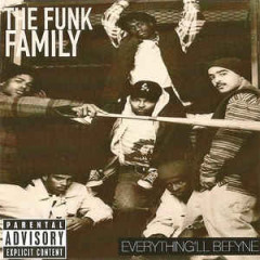 The Funk Family – Everything 'll Befyne (2016)