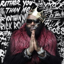 Rick Ross – Rather You Than Me (2017)