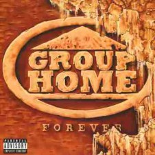 Group Home – Forever (2017)