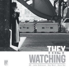 A.G. (D.I.T.C.) & John Robinson – They Watching EP (2017)