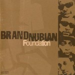 Brand Nubian – Foundation (1998)