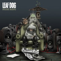 Leaf Dog – Dyslexic Disciple (2017)