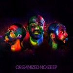Organized Noize – Organized Noize EP (2017)