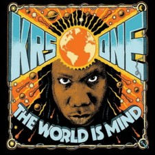 KRS-One – The World Is MIND (2017)