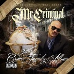 Mr. Criminal – The Crime Family Album (2017)