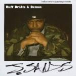 J. Sands – Ruff Drafts & Demos (2017)