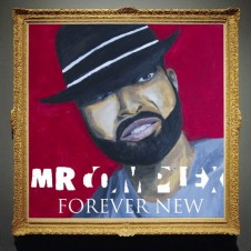 Mr. Complex (Polyrhythm Addicts) – Forever New (2017)