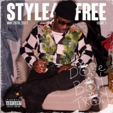 Troy Ave – Style 4 Free (2017)