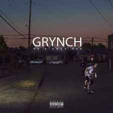 Grynch – On a Good One (2017)