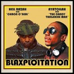 Hell Razah & Ayatollah – Blaxploitation: A Piece of the Action (2017)