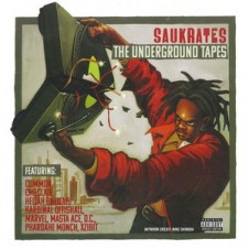 Saukrates – The Underground Tapes (Remastered Reissue)