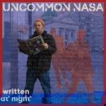 Uncommon Nasa – Written at Night (2017)