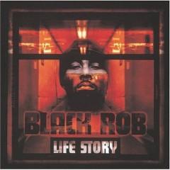 Black Rob – Life Story (2000)